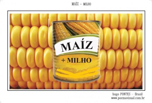 Hugo Pontes: Maiz + Milho